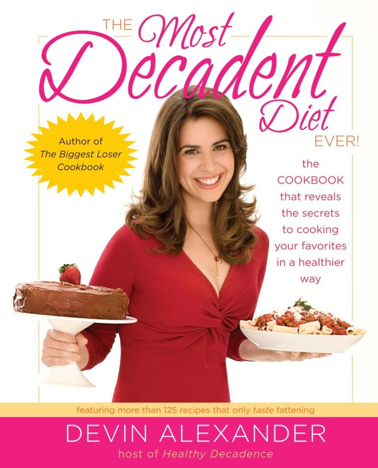 The Most Decadent Diet Ever HIGH RES COVER